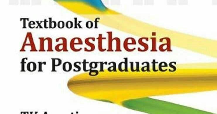 Textbook of Anaesthesia for Postgraduates 2