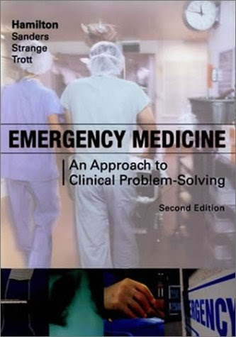 Emergency Medicine: An Approach to Clinical Problem-Solving !! 2