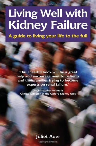Living Well with Kidney Failure !! 3