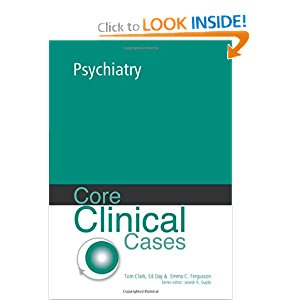 CORE CLINICAL CASES IN PSYCHIATRY 4