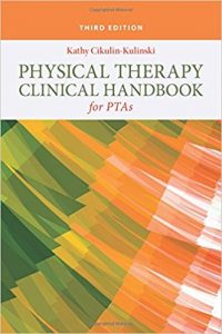 Physical Therapy Clinical Handbook for PTAs 3rd Edition 1