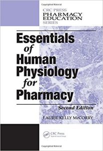 Essentials of Human Physiology for Pharmacy, Second Edition (Pharmacy Education Series) 2nd Edition 3