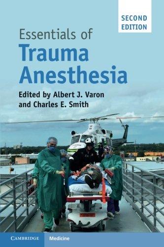 ESSENTIALS OF TRAUMA ANESTHESIA 2ND EDITION 2