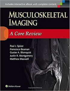 Musculoskeletal Imaging: A Core Review First Edition 3