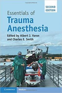 Essentials of Trauma Anesthesia 2nd Edition 10