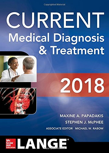 CURRENT MEDICAL DIAGNOSIS AND TREATMENT 2018, 57TH EDITION 57TH EDITION 3