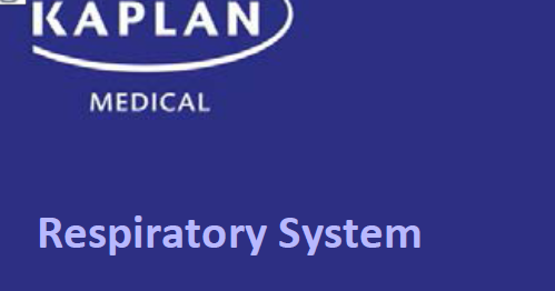 Kaplan Respiratory High Yield 7