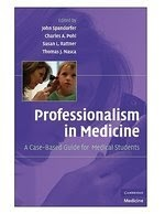 Professionalism in Medicine: A Case-Based Guide for Medical Students 3