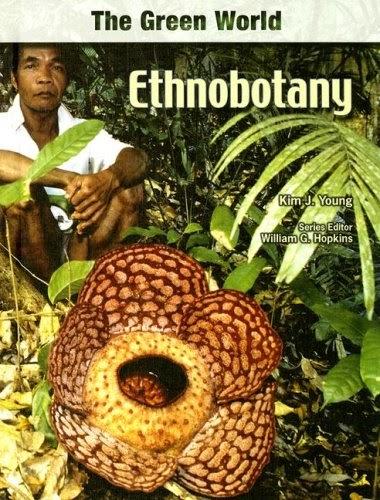 Ethnobotany (The Green World) 2