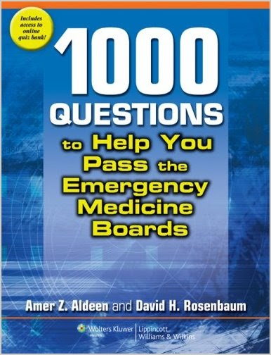 1,000 Questions to Help You Pass the Emergency Medicine Boards 5