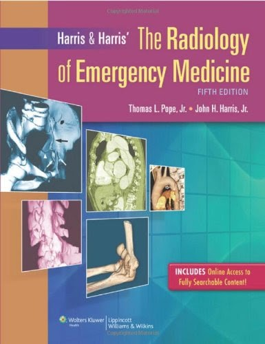 Harris & Harris' The Radiology of Emergency Medicine 4