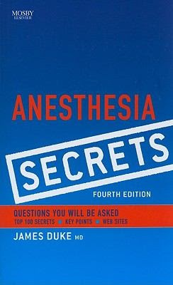 Anesthesia Secrets, 4th Edition 1