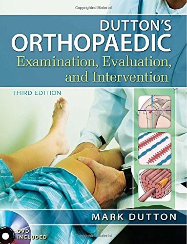 Dutton's Orthopaedic Examination Evaluation and Intervention, Third Edition 3