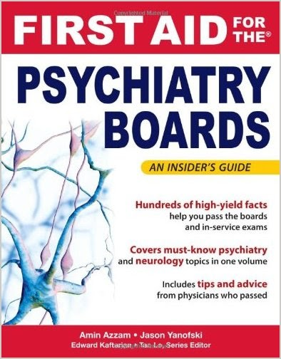 First Aid for the Psychiatry Boards (FIRST AID Specialty Boards) 2