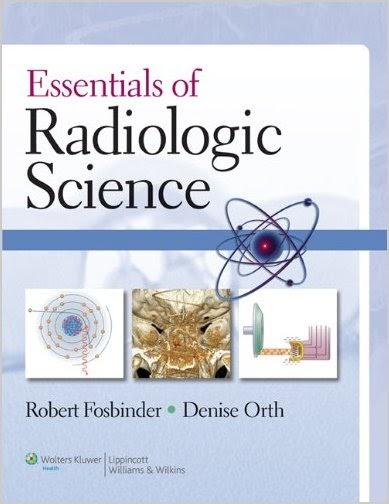 Essentials of Radiologic Science (2011) 4