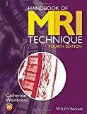 Handbook of MRI Technique – 4th Edition (2014) 1