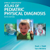 Atlas of pediatric physical diagnosis 9