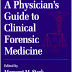 A physician guide to clinical Forensic 13