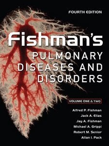 Fishman's Pulmonary Diseases and Disorders 5