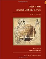 Mayo Clinic Internal Medicine Review, Eighth Edition 3