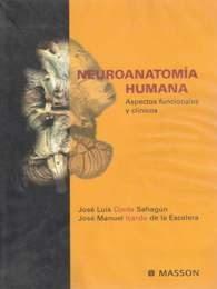 Neuroanatomía Humana Aspectos Funcionales Y Clínicos - José Luis Ojeda Sahagún - José Manuel Icardo De La Escalera 5