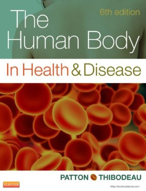 PDF Download The Human Body in Health and Disease 6th Edition Free