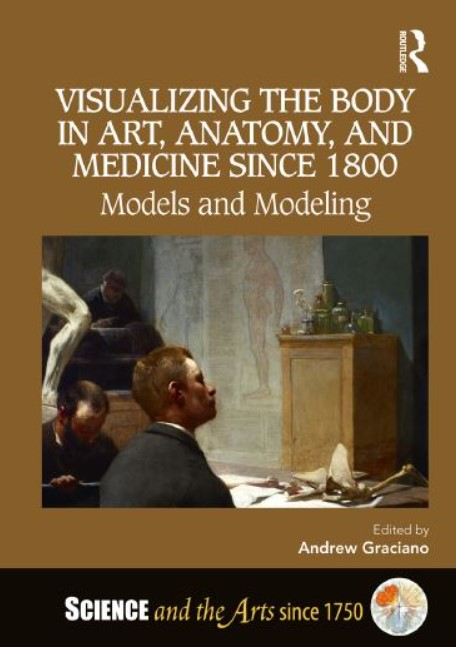 PDF Download Visualizing the Body in Art, Anatomy, and Medicine Since 1800 Free