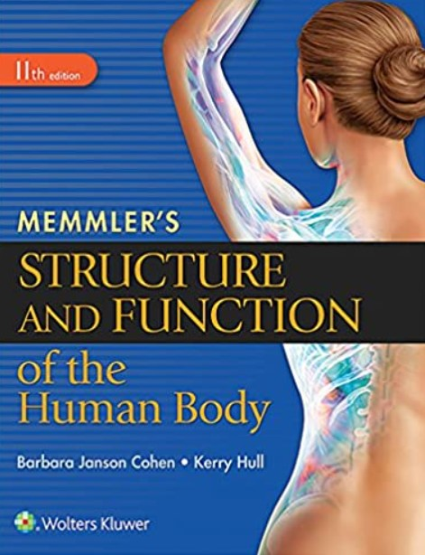 Download Memmler's Structure and Function of the Human Body 11th Edition PDF Free