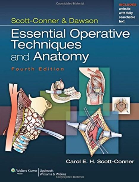 Download Scott-Conner & Dawson: Essential Operative Techniques and Anatomy 4th Edition PDF Free