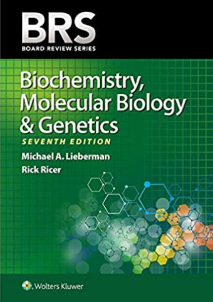 Download BRS Biochemistry, Molecular Biology, and Genetics 7th Edition PDF Free