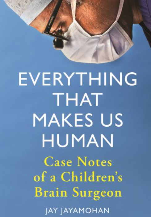 Download Everything That Makes Us Human: Case Notes of a Children's Brain Surgeon PDF Free