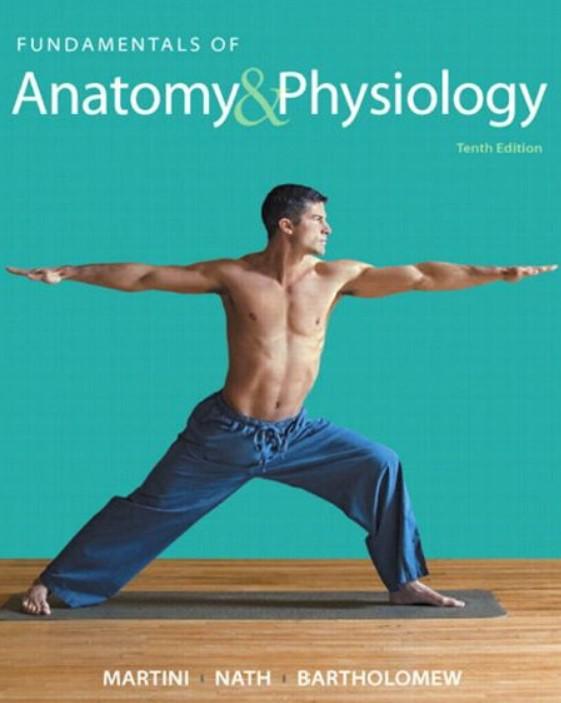 Download Fundamentals of Anatomy & Physiology 10th Edition PDF Free