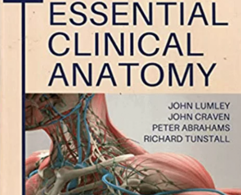 Bailey & Love's Essential Clinical Anatomy 2021 PDF Free Download