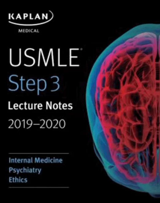 USMLE Step 3 Lecture Notes 2019-2020: Internal Medicine, Psychiatry, Ethics PDF Free