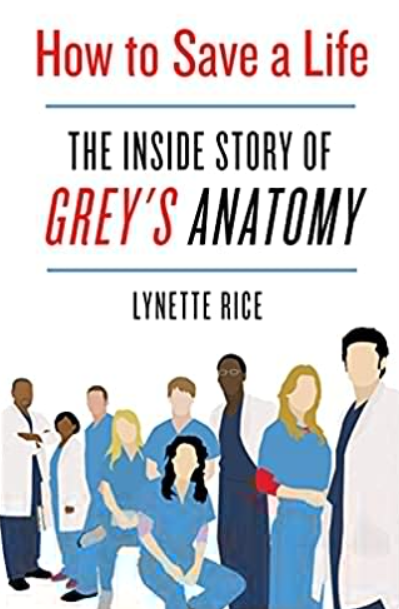 How to Save a Life: The Inside Story of Grey's Anatomy PDF Free Download