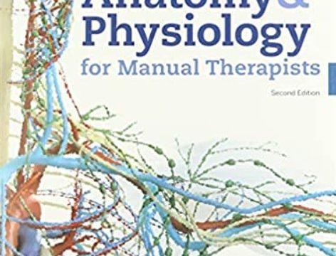 Applied Anatomy & Physiology for Manual Therapists 2nd Edition PDF Free Download